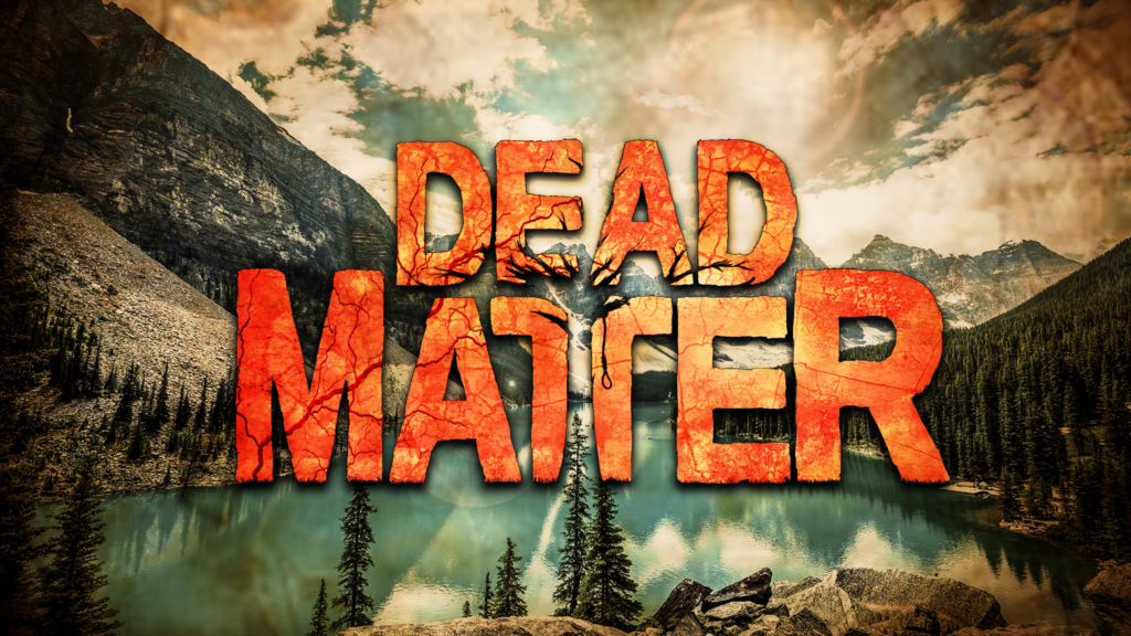 Dead Matter Pc Game Full Version Free Download - The Gamer HQ
