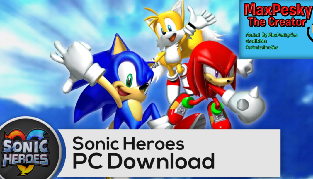Sonic Heroes Version Full Mobile Game Free Download