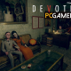 Devotion PC Latest Version Game Free Download