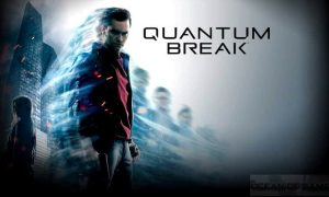 Quantum break Version Full Mobile Game Free Download