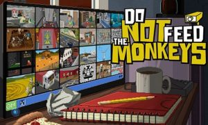 Do Not Feed The Monkeys PC Latest Version Game Free Download