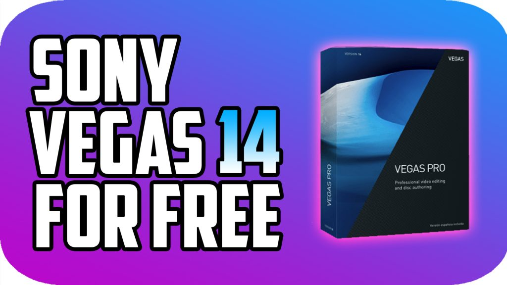 Sony Vegas Pro 14 iOS/APK Full Version Free Download