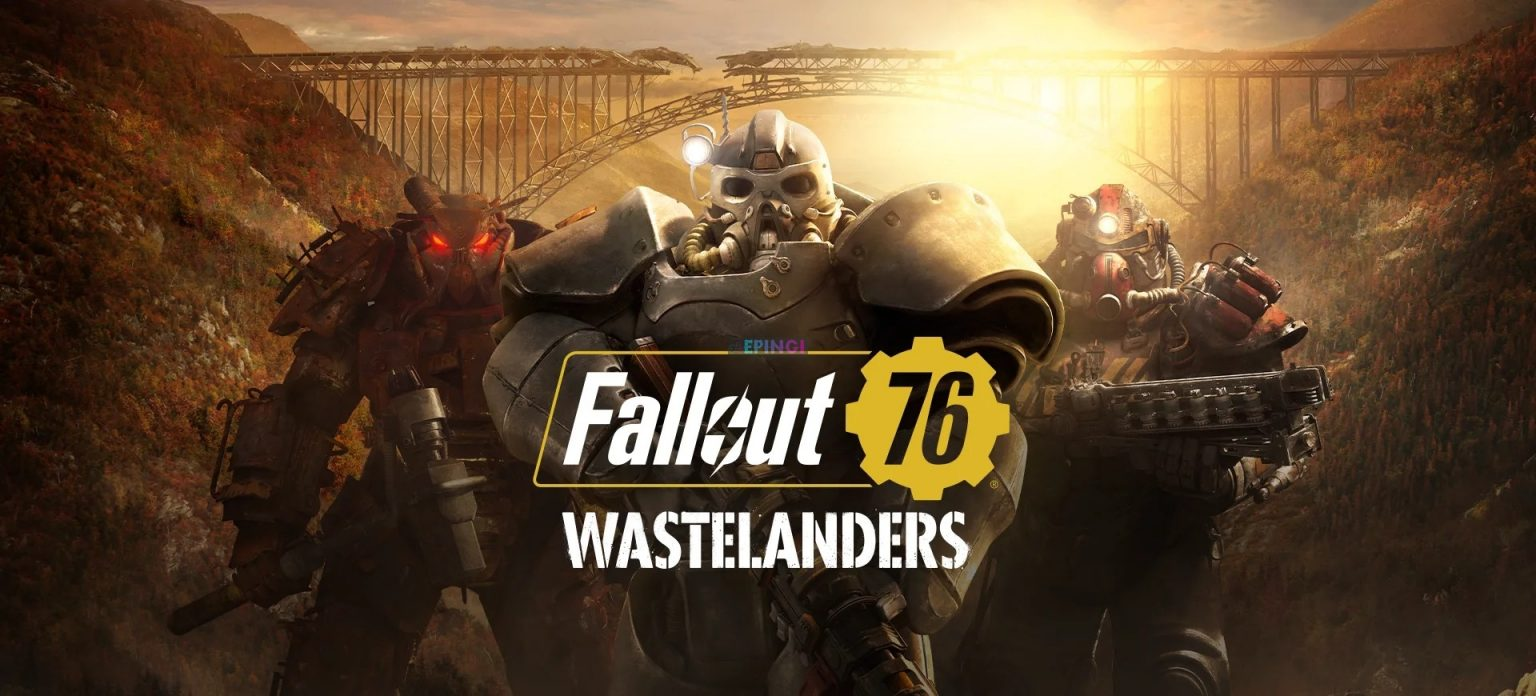 Fallout 76 Wastelanders expansion Version Full Mobile Game Free Download
