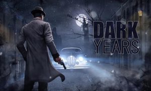 Dark Years PC Version Game Free Download