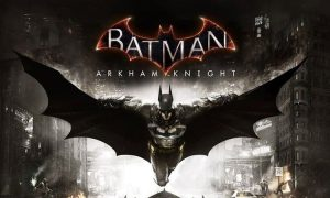 The Batman Arkham Knight PC Version Game Free Download