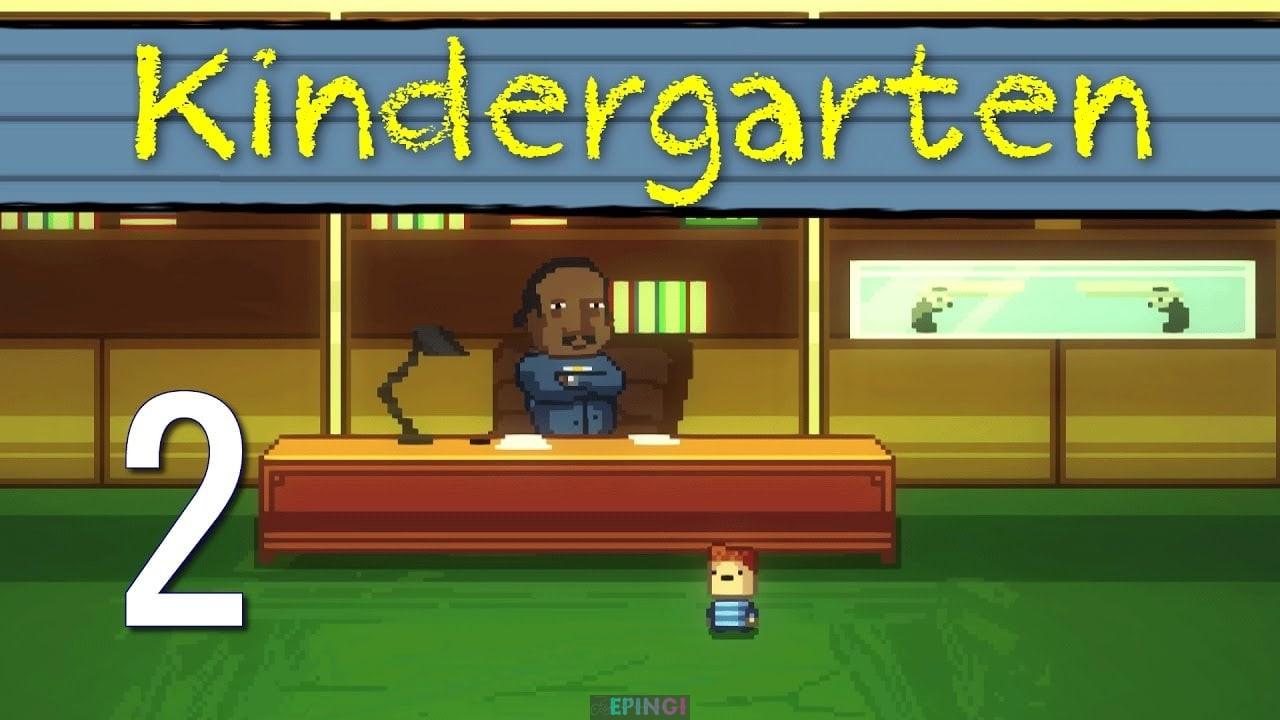 Kindergarten 2 PC Unlocked Version Download Full Free Game Setup