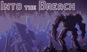 Into the Breach APK Full Version Free Download