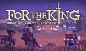 For The King iOS/APK Version Full Game Free Download