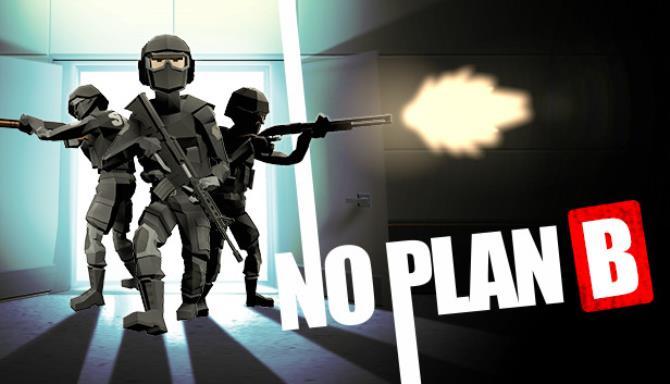 No Plan B PC Version Game Free Download