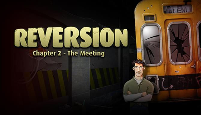 Reversion – The Meeting (2nd Chapter) PC Version Full Game Free Download