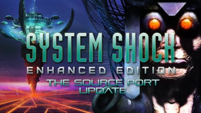 System Shock: Enhanced Edition Full Version PC Game Download