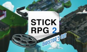 Stick Rpg 2: Director's Cut iOS/APK Version Full Game Free Download