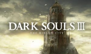 DARK SOULS III The Ringed City Full Version Free Download