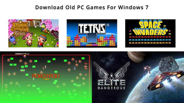 Download Old PC Games For Windows 7
