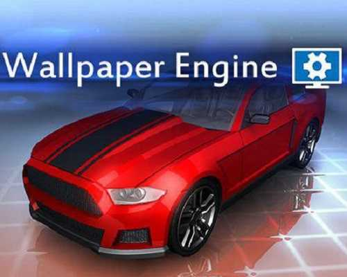 Wallpaper Engine PC Version Download