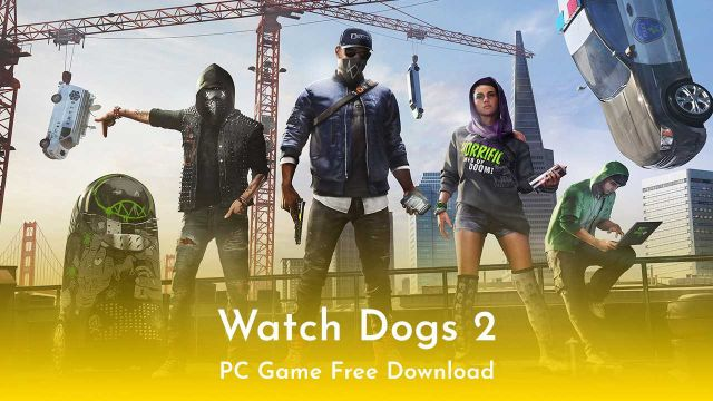 Watch Dogs 2 PC Full Version Free Download
