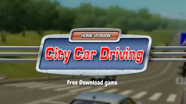 City Car Driving PC Version Free Download