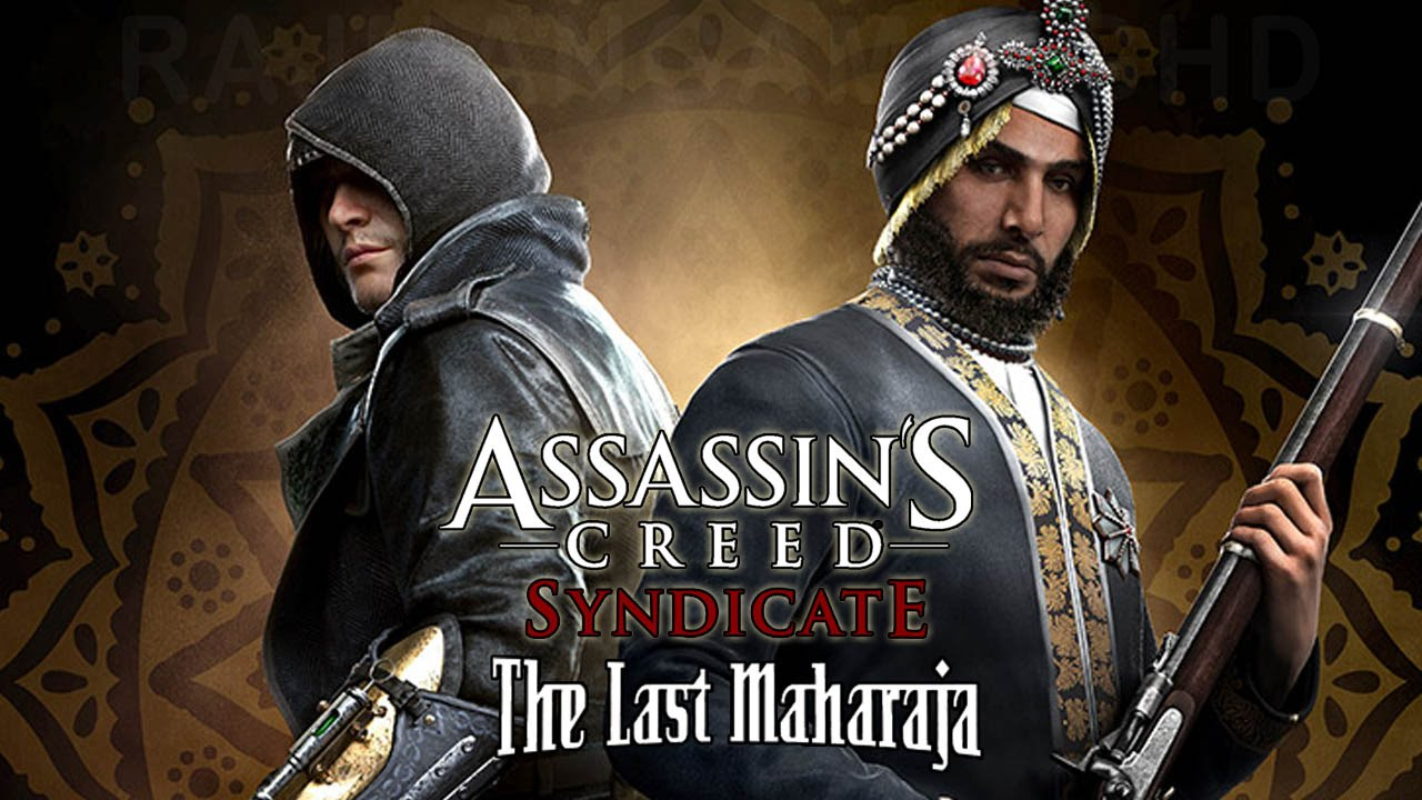 ASSASSIN'S CREED SYNDICATE THE LAST MAHARAJA DLC PC Latest Version Free Download