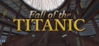 Fall of the Titanic
