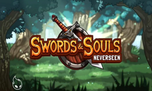 Swords & Souls: Neverseen Download for Android & IOS