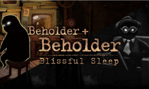 Beholder – Blissful Sleep PC Game Download For Free
